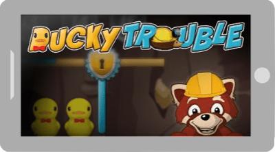 Ducky Trouble
