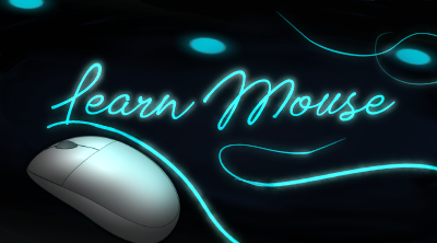 Learn Mouse