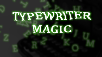 TypeWriter Magic